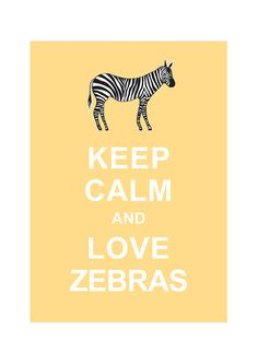Keep Calm and Love Zebras   Personalized by simplygiftsonline
