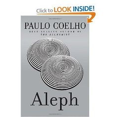 Aleph - Paulo Coelho's most recent book. Interesting to compare to The Alchemist - 'Bookends' of Life