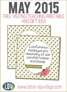 May 2015 FREE Visiting Teaching Handout and gift idea!