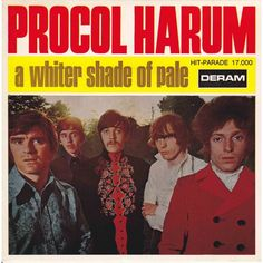 """The sleeve to the original 45 of Procol Harum's """"A Whiter Shade Of Pale,"""" released on Deram Records in May 1967."""