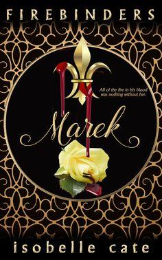 myBook.to/Firebinders_Marek Add to Goodreads TBR list: http://bit.ly/Marek_TBR #eartg #pnr #eroticromance #iartg