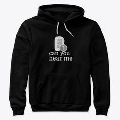 Can You Hear Me? Products from Motivation Items | Teespring Hoodies, Sweatshirts, Customer Service, How Are You Feeling, Printed, Live, Clothes, Black, Graham Crackers