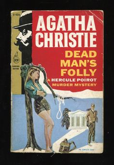 """Dead Man's Folly"" by Agatha Christie A Hercule Poirot Murder Mystery. Golden Age British crime fiction, US paperback edition book cover. Agatha Christie's Poirot, Hercule Poirot, Dead Man's Folly, Pop Book, Pocket Books, Vintage Book Covers, Mystery Novels, Cozy Mysteries, Book Authors"