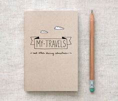 Don't forget to write down those awesome adventures in a travel journal!