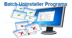 7 Best Free Batch Uninstaller Software For Windows :http://listoffreeware.com/list-of-best-free-batch-uninstaller-software-for-windows/