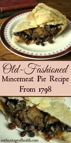 Old-Fashioned mincemeat pie recipe from 1798