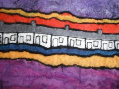 Wet and needle felted art based on my home in the Rhondda Valley, Ann Washington