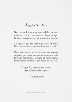 Poem Quotes, Words Quotes, Wise Words, Best Quotes, Life Quotes, Sayings, Quotes En Espanol, Angeles, Postive Quotes