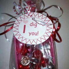 """""""i dig you"""" Valentine"""