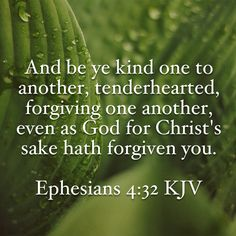 Be Kind & Forgive #Bible #verse #YouVersion