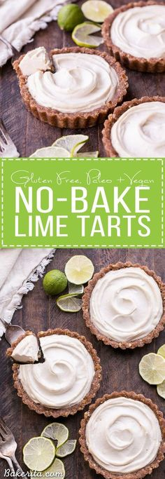 These No-Bake Lime Tarts are smooth and creamy with a bright, refreshing lime flavor. These no-bake, raw tarts are easy to make and they're gluten-free, paleo, and vegan. They're the perfect cool summer treat!