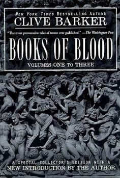 Books Of Blood Volumes 1-3 by Clive Barker
