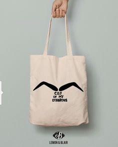 Eco friendly ceo eyebrows tote bag. Funny messages on tote. Funny Messages, Tote Bags, Eyebrows, Eco Friendly, Eye Brows, Tote Bag, Totes, Brows, Hilarious Texts