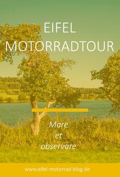 EIFEL MOTORRAD TOUR - Mare et observare /// Diese Eifel Motorradtour führt Euch von der Ahr in die Vulkaneifel und an der Mosel zurück... Eifel, Tours, Blog, Movies, Movie Posters, Autos, Bike Rides, Rhineland Palatinate, Ruins