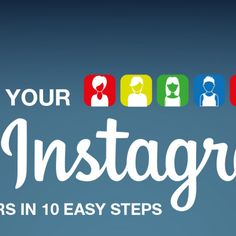 How To Get More #Instagram Followers – Infographic – Treble Your Following Fast!