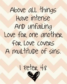 let love be greater than any offense.