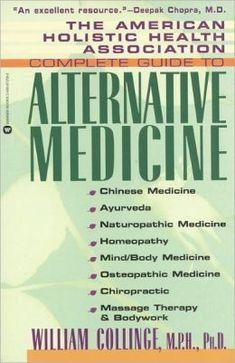 American Holistic Health Association Complete Guide To Alternative Medicine