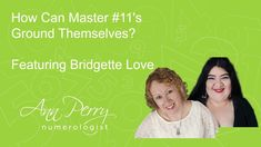 How Can the Master Ground themselves Featuring Bridgette Love!