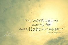 Thy word is a lamp onto my feet
