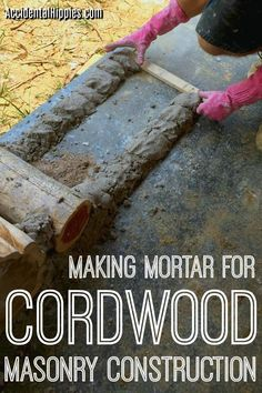 There are many mortar options for cordwood masonry, but a few key points that will make or break your mix. Here's how we made ours and what we learned to help you choose the best mortar mix for your cordwood construction project. Building A Shed, Green Building, Building Plans, Casas Cordwood, Masonry Construction, Greenhouse Construction, Cordwood Homes, Deco Nature, Earth Homes