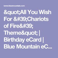 All You Wish For Chariots Of Fire Theme