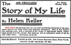 Timeline of Helen Keller's Life | Helen Keller's Story Helen goes to college and writes book: OurStory ...