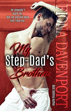 My Step-Dad's Brother by Fiona Davenport https://www.amazon.com/dp/B01N6I69XA/ref=cm_sw_r_pi_dp_x_OPgwybZ3T9CBN