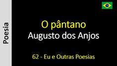 Augusto dos Anjos - Eu e Outras Poesias: 062 - O pântano