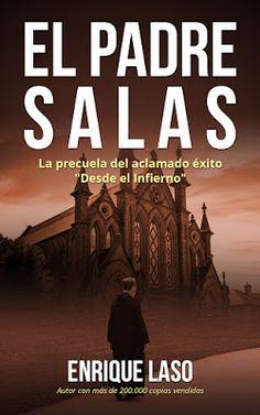 OWACHY: Enrique Laso Author Blog: EL PADRE SALAS #gratis por el #DíaDelLibro