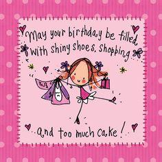 shiny shoes shopping and cake happy birthday Happy Birthday Wishes Quotes, Happy Birthday Pictures, Happy Birthday Greetings, Birthday Quotes, Birthday Girl Meme, Happy Birthday Shoes, Happy Birthday Sister, Family Birthdays, Happy Birthdays