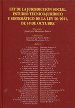 La ley de la jurisdicción social.  Comares, 2013.