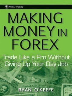 TECHNICAL MONEY: Making Money in Forex: Trade Like a Pro Without Gi...