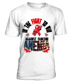 Fanconi Fighters  Funny Cancer T-shirt, Best Cancer T-shirt