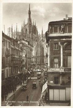 Milano - Corso Vittorio Emanuele - Duomo, Non identificato – Fotografie Milan City, Old Buildings, Gotham City, Old World, Vintage Photos, Nostalgia, Architecture, Places, Travel