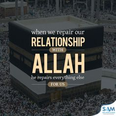 Repair your relationship with Allah & see your life improve!   #Islam #Faith #Allah