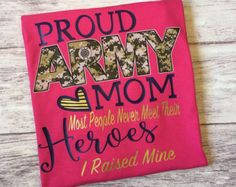 Proud Army Mom Shirt, Army Mom Shirt, Military Mom, Military Homecoming Shirt - Pink Army Family, Family Day, Army Mom Shirts, Hero, Boot Camp, Trending Outfits, Handmade Gifts, Graduation, T Shirt