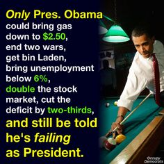 President Obama has been so successful at repairing a lot of the failures of the republican Bush years you just can't imagine why republicans hate him so. It couldn't possibly be the shade of his skin could it? Republicans being racist? Would that really be a surprise. The backward minds of the republican party.