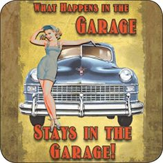 ARTIST DESIGNED COASTERS Set Of 6  ARTARTWORK INCLUDES CLASSIC LICENSED VINTAGE ANTIQUE RETRO AND ORIGINAL DESIGNS  LOVELY CARAUTO HUMOR THEME  WHAT HAPPENS IN THE GARAGE STAYS IN THE GARAGE COASTERS  MADE OF DURABLE AND LONG LASTING MELAMINE WITH CORK BACKING TO PROTECT FURNITURE SURFACES THESE COASTERS WILL ADD A PERSONAL TOUCH TO YOUR HOME OR OFFICE DECOR  THEY ALSO MAKE A GREAT GIFT > Click for more Special Deals #VintageKitchen Vintage Tin Signs, Vintage Tins, Vintage Kitchen, Vintage Stuff, Garage Art, Man Cave Garage, Garage Ideas, Metal Signs, Wall Signs