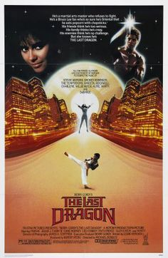One Of My Fav Movies The Last Dragon