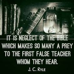 christian quotes | J.C. Ryle quotes | deceived by false teachers