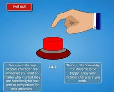 *PRESSES BUTTON A MILLION TIMES JUST TO MAKE SURE IT'LL GIVE THESE POWERS TO ME*