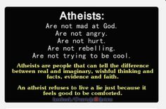 """I'm not angry. I care about the world and what happens to it. """"God"""" isn't doing much to help the starving, poor or homeless. He relies on people to do that for him. Christians use the excuse """"he works in mysterious way"""", which is bullshit. Reasons why I am an Atheist."""