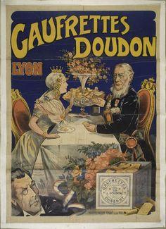 Gaufrettes Doudon by Francisco Tamagno Vintage French Posters, Pub Vintage, Vintage Images, French Vintage, Lyon, Le Monocle, Reine Victoria, Art Nouveau Illustration, Fashion Magazine Cover