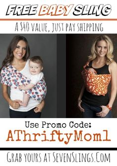 FREE baby sling, from sevenslings.com. Promo code ATHRIFTYMOM1 Such an awesome FREEBIE just pay shipping #Gift #Baby #Free #BabySling