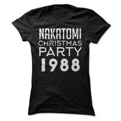 """Nakatomi Christmas Party 1988"" Die Hard shirt. If you like don't like Bruce Willis movies, we question you as a person. Yippee ki yay, and welcome to the party, pal! 100% Cotton"