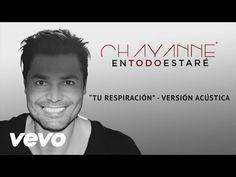 Chayanne - En Todo Estaré - YouTube