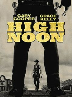 High Noon -  by  Fred Zinnemann