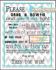 Printable bow-tie themed baby shower game. Fits in an 8x10 frame. Simply print and frame for a quick and easy decor option for your baby boy baby shower! Print and cut out bow ties and glue to clothes pins for an adorable game at your baby boy shower!
