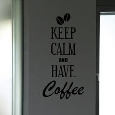 Sticker Keep calm and have coffee