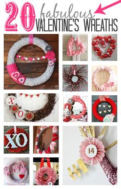 20 Fabulous Valentine's Day Wreaths